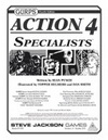 GURPS Action 4: Specialists